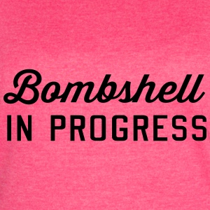 Bombshell in Progress Tanks - Women's Vintage Sport T-Shirt