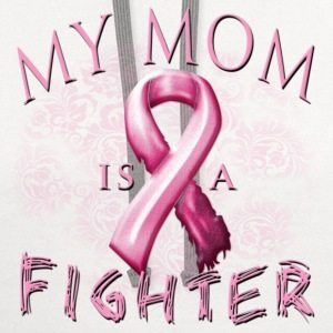 My Mom Is A Fighter T-Shirts - Contrast Hoodie