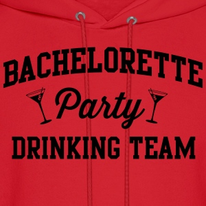 Bachelorette Party Drinking Team Women's T-Shirts - Men's Hoodie