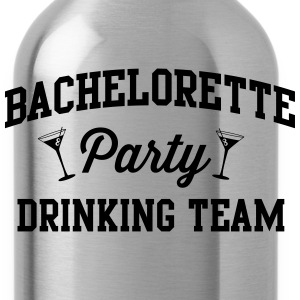 Bachelorette Party Drinking Team Women's T-Shirts - Water Bottle
