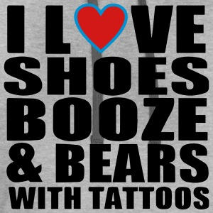 I LOVE SHOES BOOZE AND BEARS WITH TATTOOS T-Shirts - Contrast Hoodie