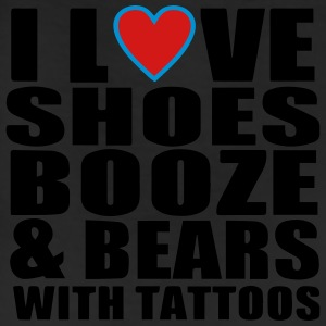 I LOVE SHOES BOOZE AND BEARS WITH TATTOOS T-Shirts - Leggings