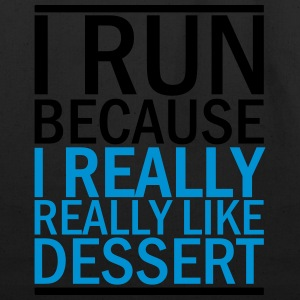 I Run Because I Really Really Like Dessert Women's T-Shirts - Eco-Friendly Cotton Tote