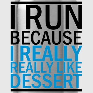 I Run Because I Really Really Like Dessert Women's T-Shirts - Water Bottle