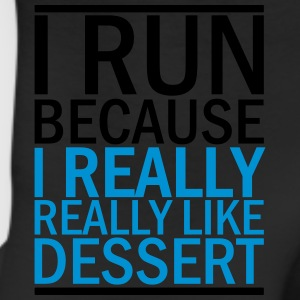 I Run Because I Really Really Like Dessert Women's T-Shirts - Leggings