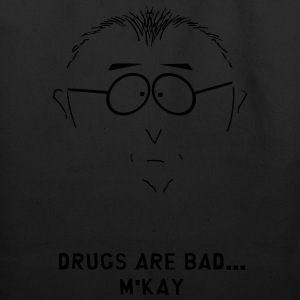 Drugs Are Bad T-Shirts - Eco-Friendly Cotton Tote