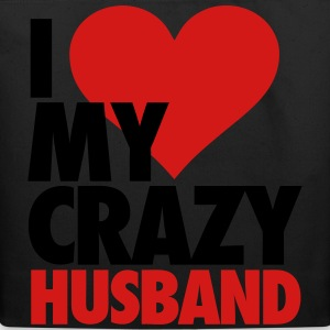 I Love My Crazy Husband Women's T-Shirts - Eco-Friendly Cotton Tote