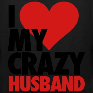 I Love My Crazy Husband Women's T-Shirts - Men's Premium Tank