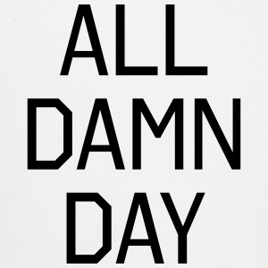 All Damn Day Tanks - Trucker Cap