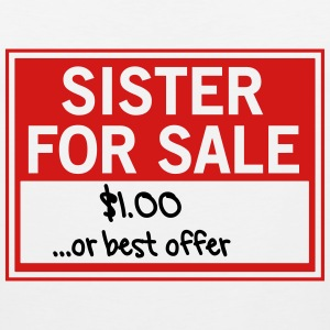 Sister for Sale. Best Offer Kids' Shirts - Men's Premium Tank