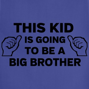 This kid is going to be a big brother Kids' Shirts - Adjustable Apron
