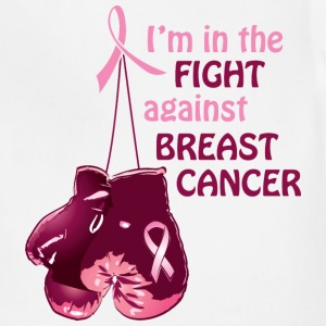 I'm in the fight against breast cancer Women's T-Shirts - Adjustable Apron