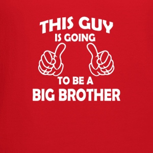 this guy is going to be a big brother  Baby & Toddler Shirts - Crewneck Sweatshirt