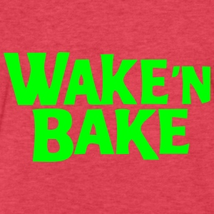 wake n bake Tanks - Fitted Cotton/Poly T-Shirt by Next Level