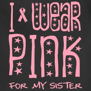 I Wear Pink For My Sister Women's T-Shirts - Adjustable Apron