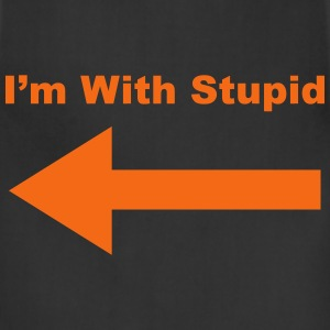 I'm With Stupid T-Shirts - Adjustable Apron