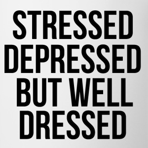 Stressed Depressed But Well Dressed Women's T-Shirts - Coffee/Tea Mug