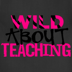 Wild About Teaching Hoodies - Adjustable Apron