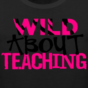 Wild About Teaching Hoodies - Men's Premium Tank