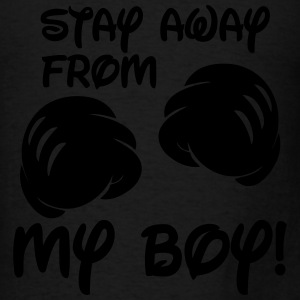 Stay Away From My Boy Tanks - Men's T-Shirt
