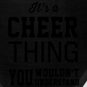 It's a Cheer Thing. You Wouldn't Understand Women's T-Shirts - Bandana