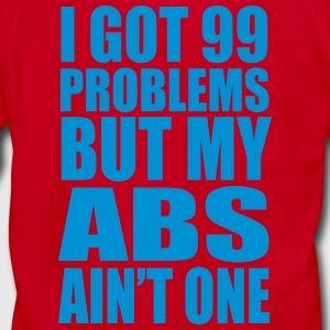 I Got 99 Problems But My Abs Ain't One - Unisex Fleece Zip Hoodie by American Apparel