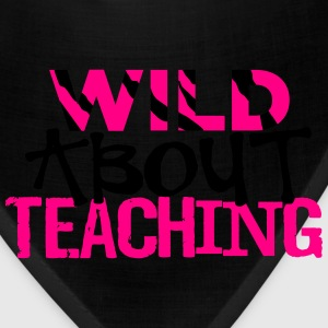 Wild About Teaching T-Shirts - Bandana