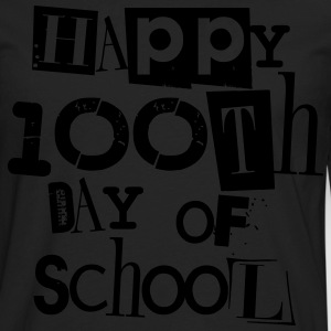 Happy 100th Day of School T-Shirts - Men's Premium Long Sleeve T-Shirt