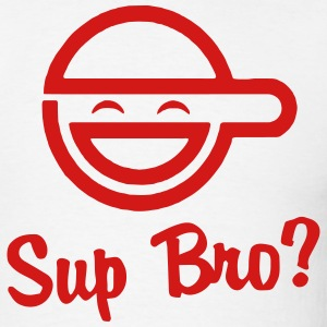 Sup Bro? Hoodies - Men's T-Shirt