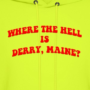 Where the hell is Derry, Maine? - Men's Hoodie
