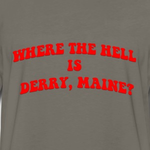 Where the hell is Derry, Maine? - Men's Premium Long Sleeve T-Shirt