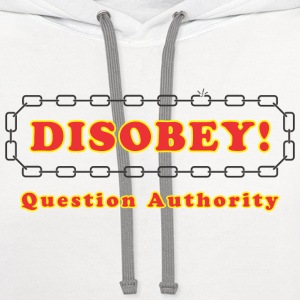 disobey_question_authority Women's T-Shirts - Contrast Hoodie
