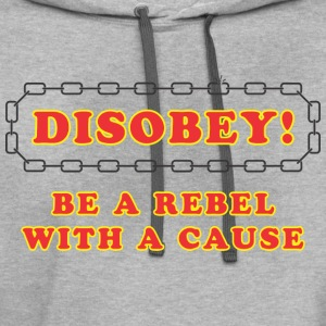 disobey_rebel_with_cause T-Shirts - Contrast Hoodie