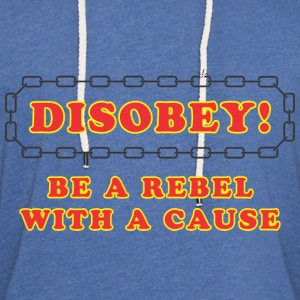 disobey_rebel_with_cause Women's T-Shirts - Unisex Lightweight Terry Hoodie