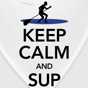 Keep Calm And SUP T-Shirts - Bandana