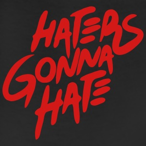 HATERS GONNA HATE Hoodies - Leggings