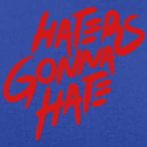 HATERS GONNA HATE Hoodies - Men's T-Shirt by American Apparel