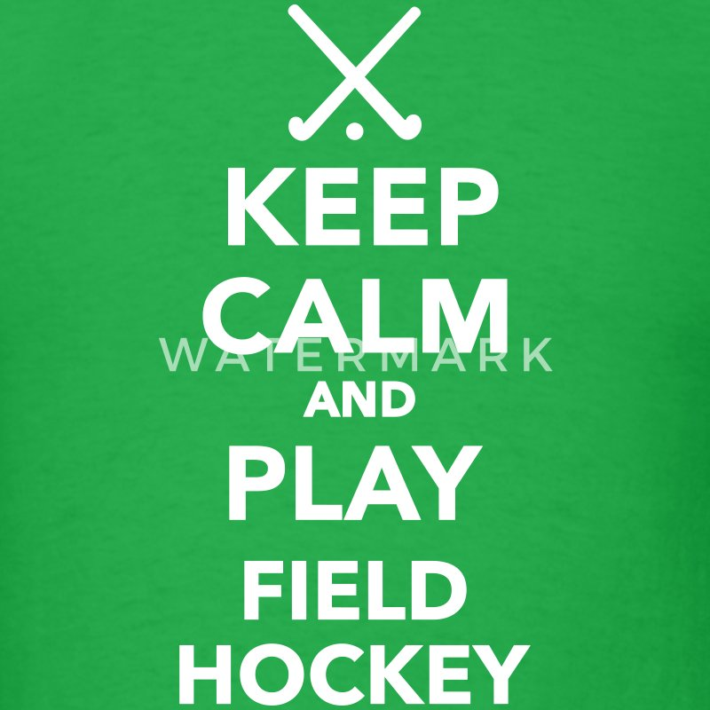 Keep calm play Field Hockey T-Shirts - Men's T-Shirt