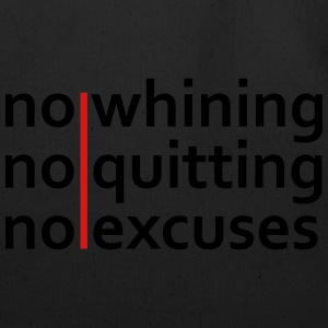 No Whining | No Quitting | No Excuses T-Shirts - Eco-Friendly Cotton Tote
