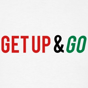 Get Up and Go Tanks - Men's T-Shirt