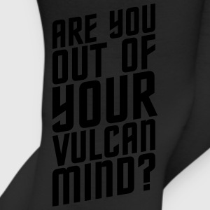 Are You Out Of Your Vulcan Mind - Leggings