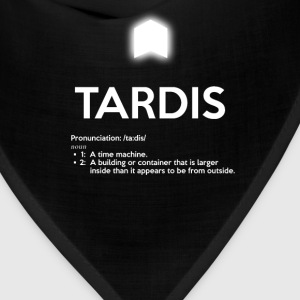 TARDIS OED DEFINITION - Bandana