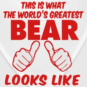 This Is What The World's Greatest BEAR Look Like T-Shirts - Bandana