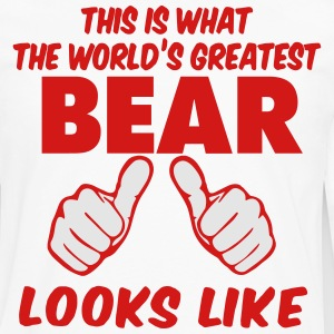 This Is What The World's Greatest BEAR Look Like T-Shirts - Men's Premium Long Sleeve T-Shirt