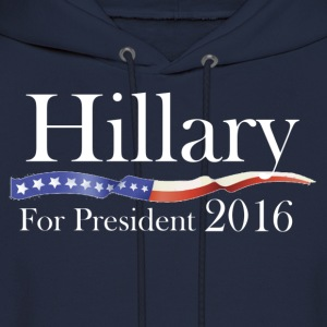 Hillary Clinton for President 2016 Election Shirt - Men's Hoodie