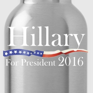 Hillary Clinton for President 2016 Election Shirt - Water Bottle