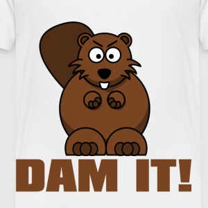 Dam It! Kids' Shirts - Toddler Premium T-Shirt