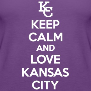 Keep Calm and Love Kansas City Hoodies - Women's Premium Tank Top