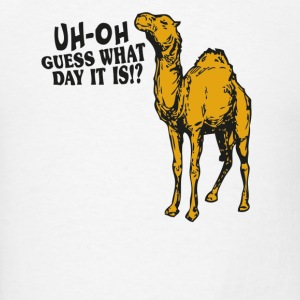 gues what day it is? hump day Phone & Tablet Covers - Men's T-Shirt