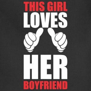 This Girl Loves Her Boyfriend Hoodies - Adjustable Apron